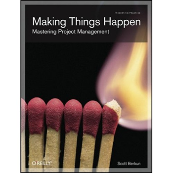 Making Things Happen - Maîtriser le Management de Projet