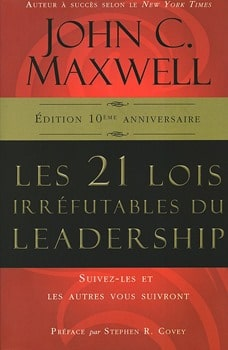 Les 21 lois irrefutables du leadership